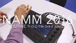 spinscott-in-the-booth-namm-2016-footwork-jungle