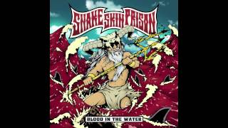 Blood in the Water - Snake Skin Prison