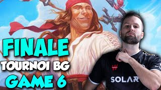 FINALE TOURNOI BATTLEGROUNDS GAME 6
