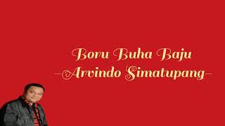 Boru Buha Baju (Lirik) - Arvindo Simatupang