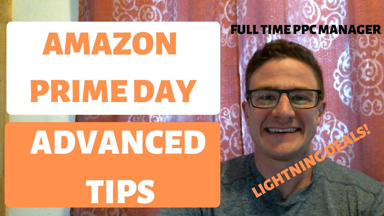 Amazon Prime Day Advanced Tips and Tricks 2019