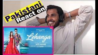 Pakistani Reaction on Lehanga : Jass Manak : Geet Mp3 : New Punjabi Song 2019