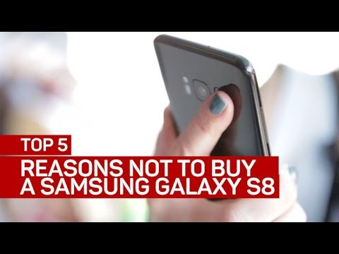 Top 5 reasons not to buy a Samsung Galaxy S8