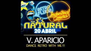 [live Retro Breaks Mix] :: V. Aparicio @ Nätural Retro Fluor 2013