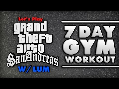 Let's Play | GTA San Andreas | 7 Day Gym Workout!