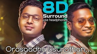 Orasadha usurathan video song / 8d tamil audio songs vidoe songs. subscribe to the channel for more musics put your headphones, close eyes, l...
