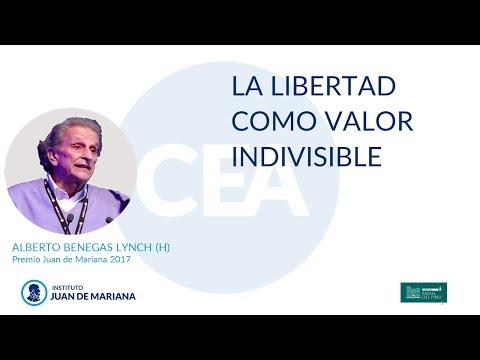 Alberto Benegas Lynch (h) – La libertad como valor indivisible