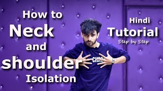 How to Neck and Shoulder Circle Isolation in Hindi | Isolation Tutorial Hip Hop Move | Ajay Poptron