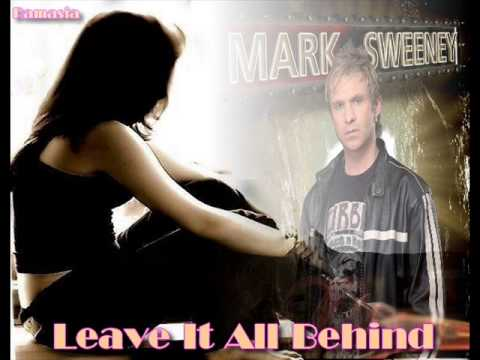 MARK SWEENEY ♠ Leave It All Behind ♠ HQ