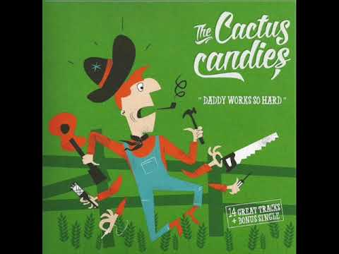 The Cactus Candies  - Closing Time (RECORDSFREIGHT)