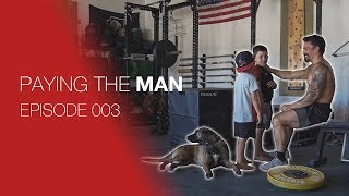 Paying the Man with Josh Bridges | Ep.  003
