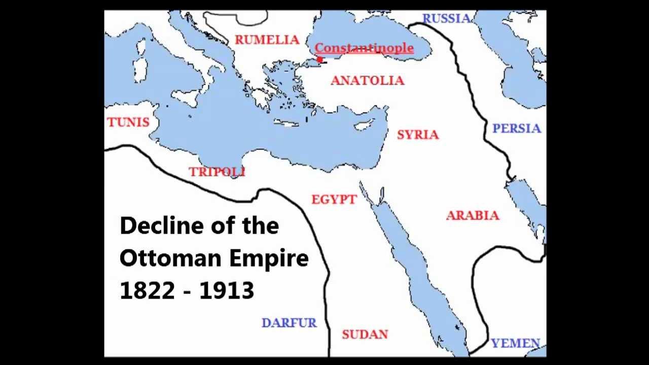Decline Of The Ottoman Empire 1822 1913 Youtube