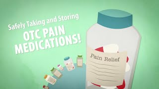 Safely Taking and Storing OTC Pain Medication/with Captions