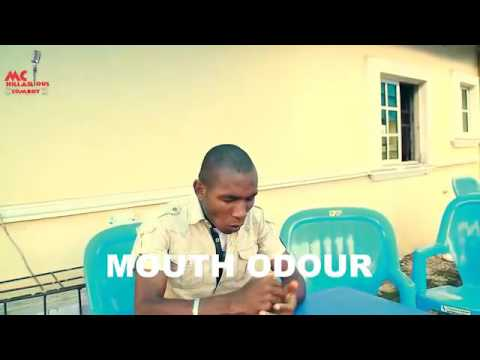 Video(skit): Mc Hilarious - Mouth Odour