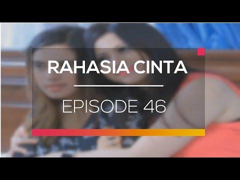 Rahasia Cinta - Episode 46
