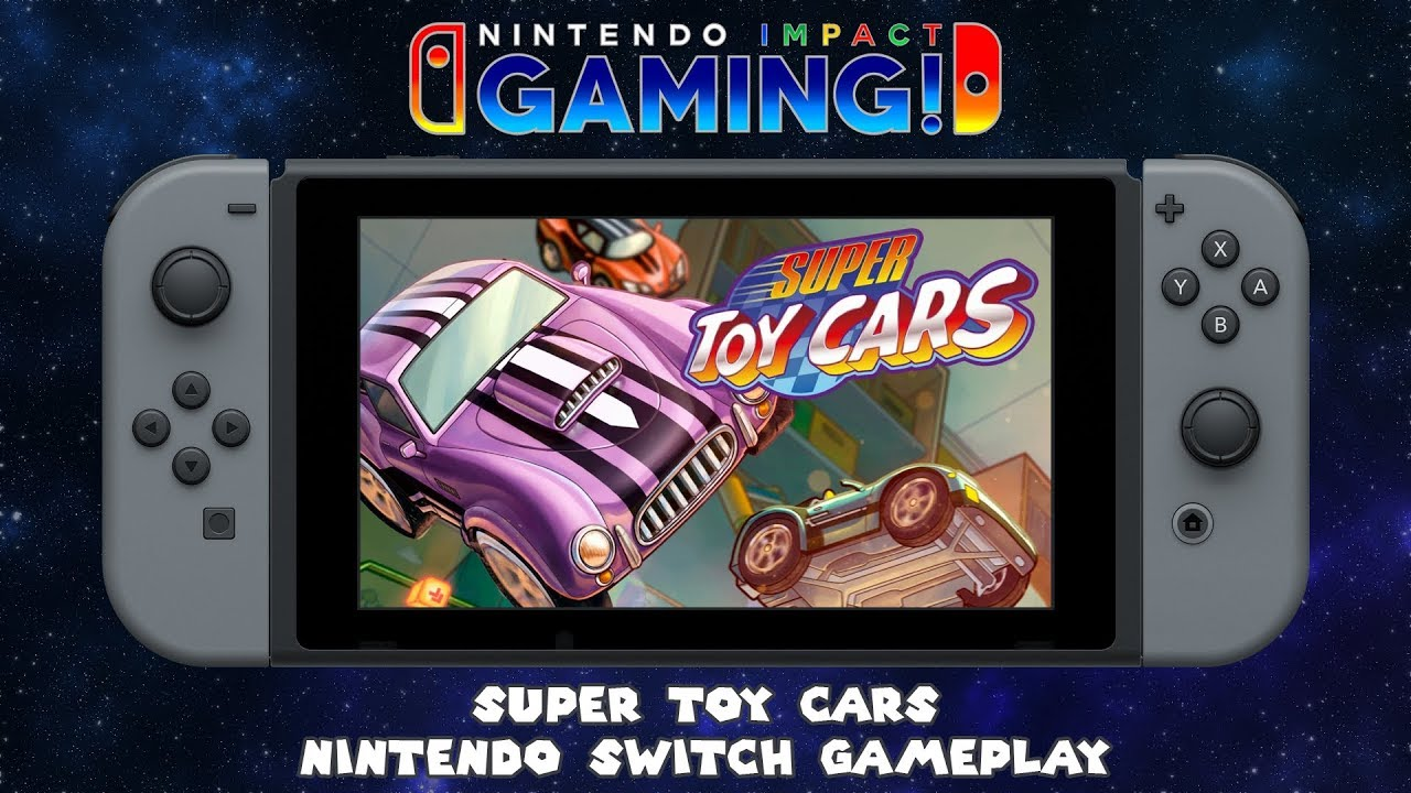 Super Toy Cars Nintendo Switch Gameplay YouTube