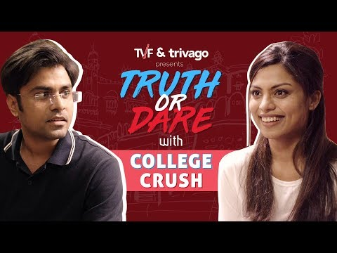 TVF's Truth Or Dare with College Crush