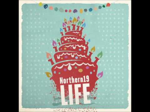 Northern 19- You And Me Song