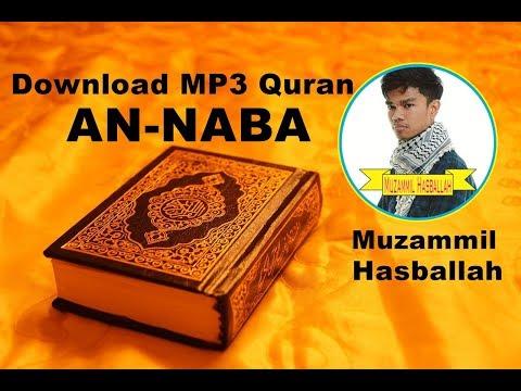 [Download MP3 QURAN] - 078 An-Naba - Muzammil Hasballah