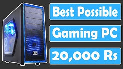 Best Possible Gaming PC in 20,000 Rs Indian Gaming PC in 20,000 Rupees [PC BUILD INDIA 2018]