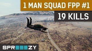 PUBG FPP 1 Man Squad Game #1 | 19 Kills Win | 1 Man ARMY!