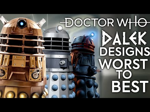 DALEK DESIGNS WORST TO BEST | Doctor Who Ranking