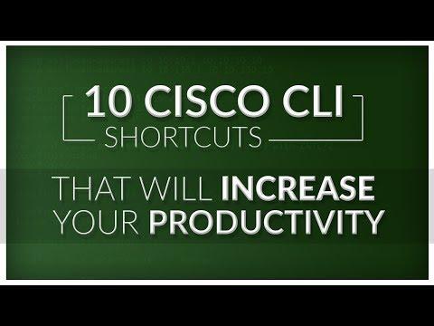 10 Cisco CLI Shortcuts That Will Increase Your Productivity CCNA