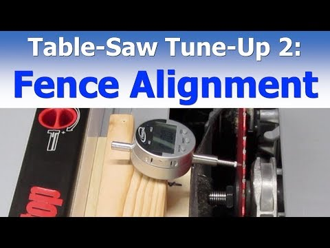 Table Saw Tune-Up 2: Fence Alignment