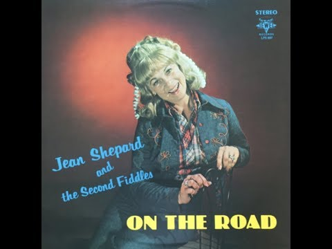 Jean Shepard and The Second Fiddles – On the Road (Full LP)