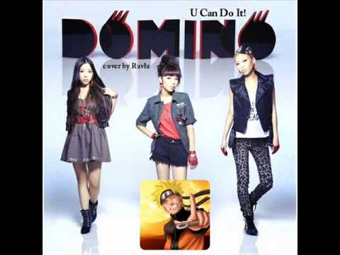 [COVER by Ravla] Domino - U Can Do It! (OST. Naruto)