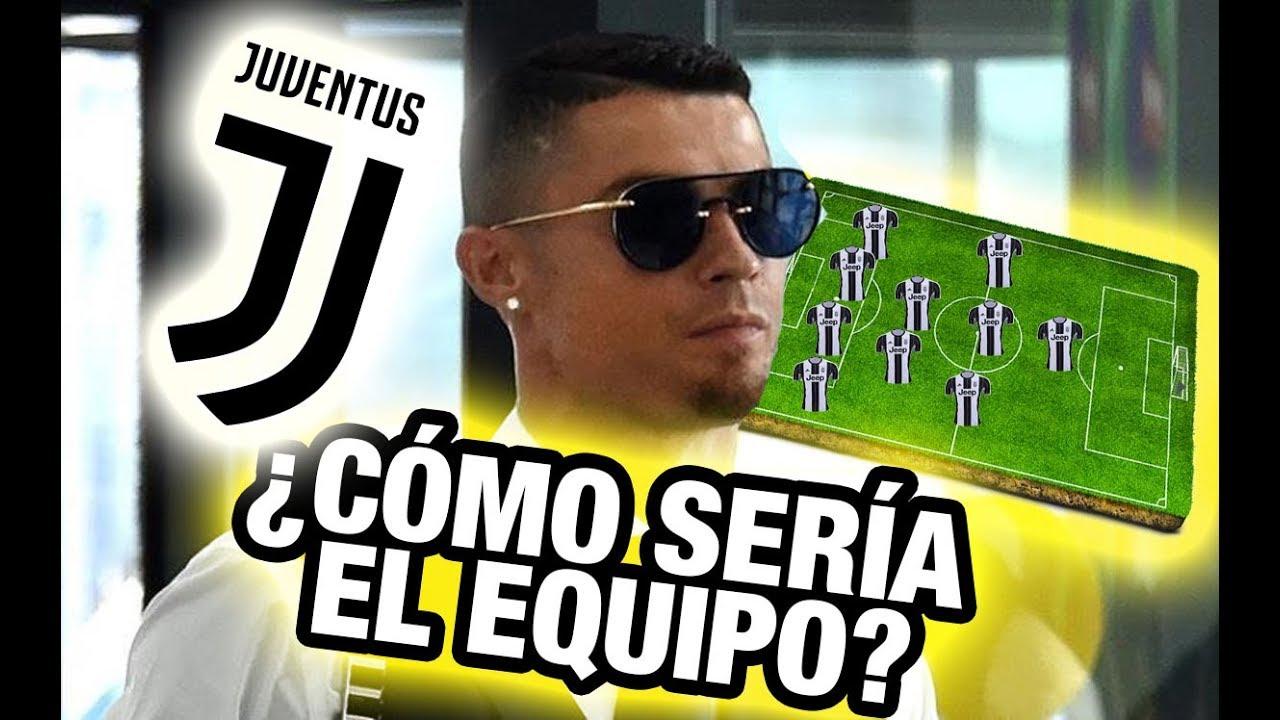 Así sería la la formación de la Juventus con CR7 - Cristiano Ronaldo se va del Real Madrid