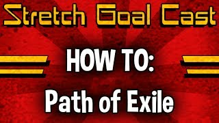Path of Exile - Stretch Goal Cast Play Date #1