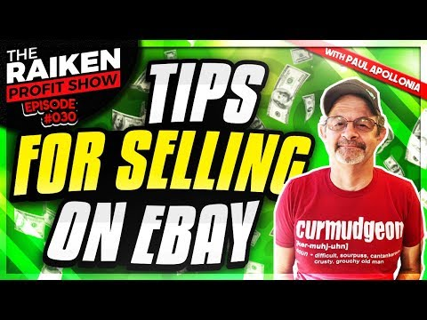 Tips For Selling on eBay With 11-Year eBay Seller, Paul Apollonia