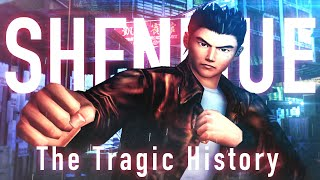 The Tragic History of Shenmue