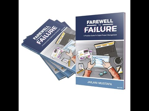 Farewell to Failure - A Practical Guide to Digital Project Management
