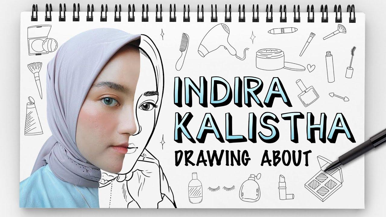 INDIRA KALISTHA - DRAWING ABOUT
