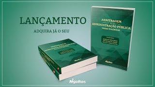 Arbitragem e Administração Pública - Temas Polêmicos