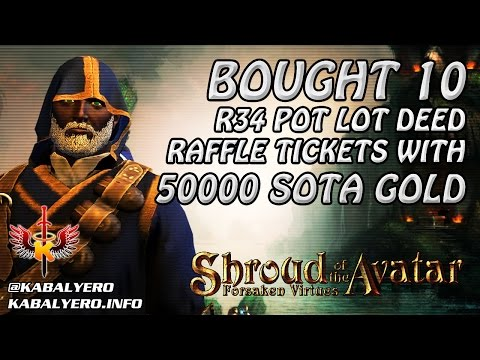 Shroud Of The Avatar Gameplay ★ Bought 10 R34 POT Deed Raffle Tickets With 50000 SotA Game Gold
