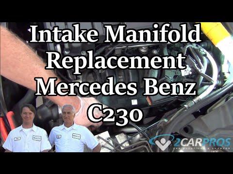Intake Manifold Replacement Mercedes Benz C230 2000-2007
