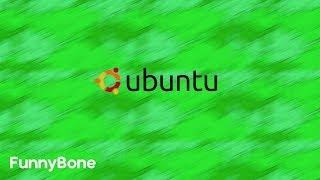 Using Ubuntu | FunnyBone
