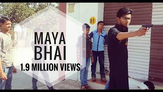 MAYA BHAI SHORT MOVIE