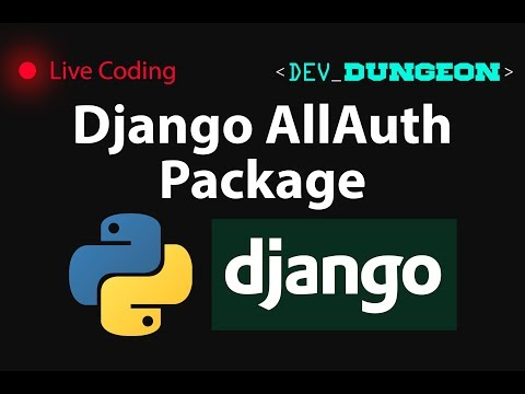 Live Coding: Django AllAuth Package (OAuth2)