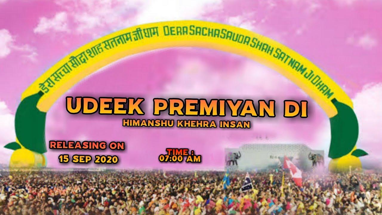 Udeek Premiyan Di - Full Video - Himanshu Khera Insan | New Punjabi Song 2020 | MSG Super Human