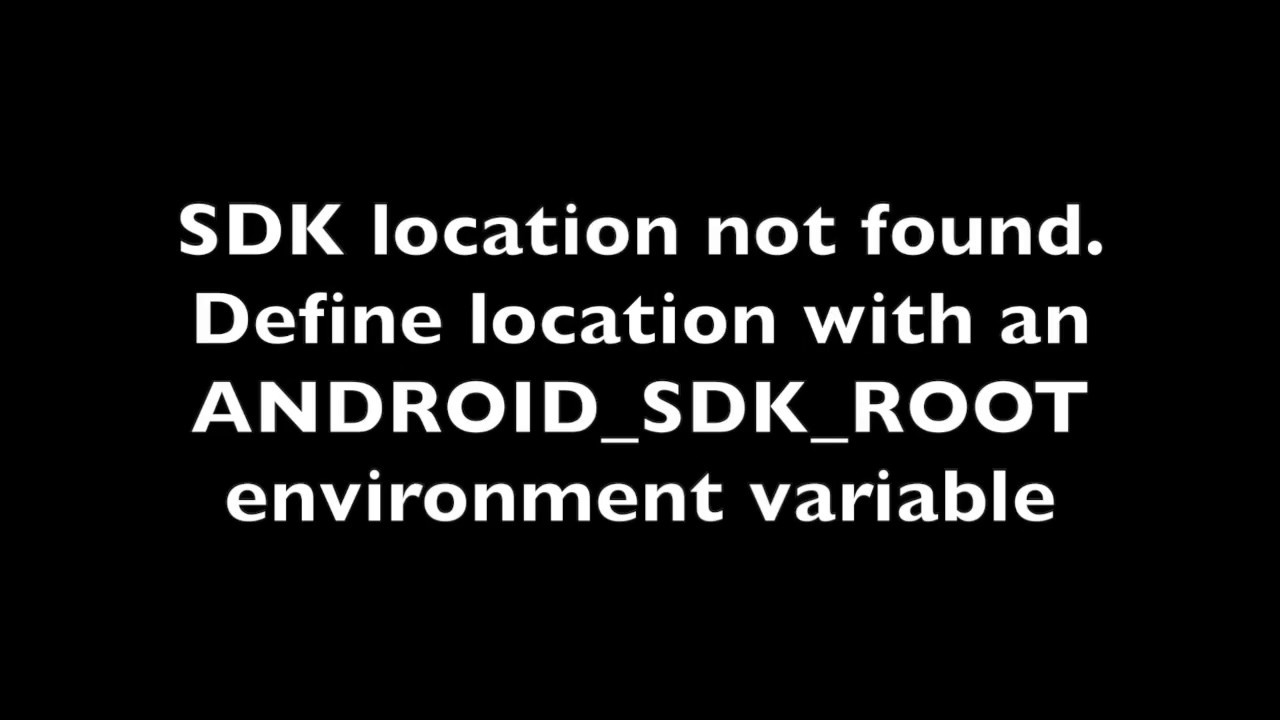 SDK Location not found React Native
