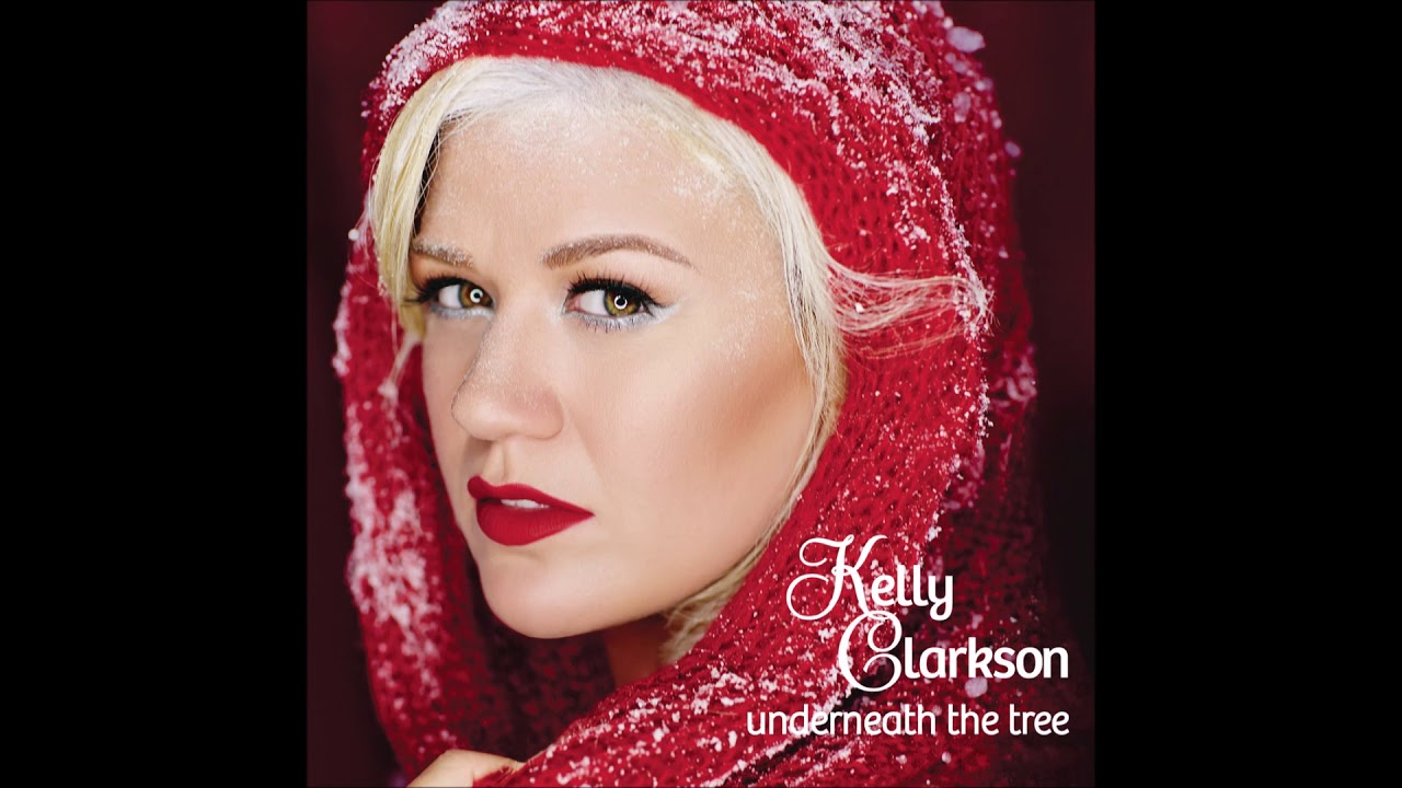 Download Kelly Clarkson - Underneath the Tree (Audio)