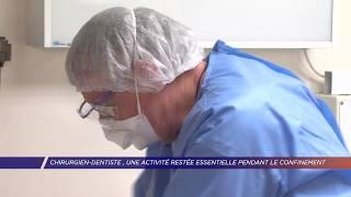 Yvelines | Chirurgien-dentiste, une activité restée essentielle pendant le confinement