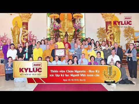 KylucRadio.vn| Thiền viện Chân Nguyên -  Hoa Kỳ xác lập kỷ lục Người Việt toàn cầu 05/09/2019