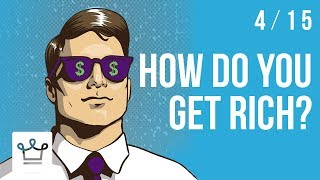 how to get rich fast