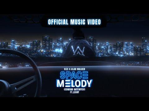 @VIZE  x Alan Walker – Space Melody (Edward Artemyev) feat. Leony (Official Music Video)