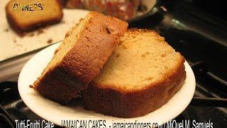 TUTTI FRUITI CAKE recipe